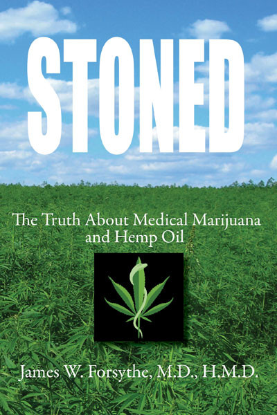 Stoned - The Truth About Medical Marijuana and Hemp Oil